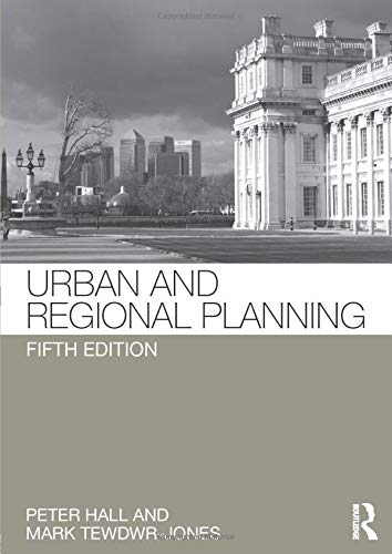 Compare Textbook Prices for Urban and Regional Planning 5 Edition ISBN 9780415566544 by Hall, Peter,Hall, Peter,Tewdwr-Jones, Mark