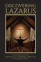 Discovering Lazarus