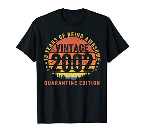 18 Years Being Awesome Vintage 2002 Quarantine Edition Gift T-Shirt