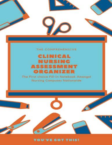 Clinical Nursing Assessment Organizer: White Cover