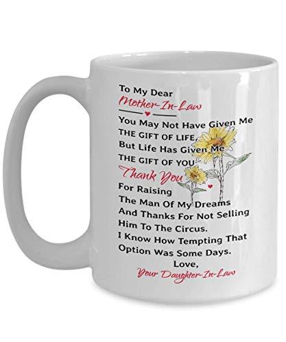 A mi querida taza de suegra Es posible que no me hayas dado el regalo de la vida, pero la vida - Regalo para suegra de nuestra nuera - Taza de regalo de suegra - Día de la madre / Navidad / Año nuevo