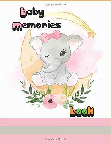 Baby memories book: Baby Journal for boy and girl , Keepsake , Photo album, DIY scrapbook