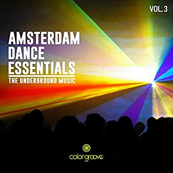 Amsterdam Dance Essentials, Vol. 3 (The Underground Music)