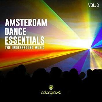 Amsterdam Dance Essentials, Vol. 3 (The Underground Music)