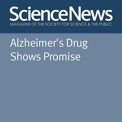 Alzheimer's Drug Shows Promise cover art