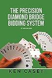 THE PRECISION DIAMOND BRIDGE BIDDING SYSTEM: 2nd Edition 2020