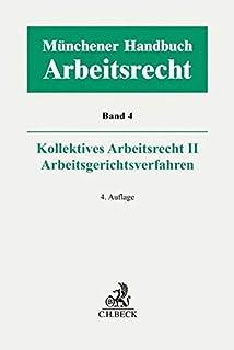 Münchener Handbuch zum Arbeitsrecht Bd. 4: Kollektives Arbeitsrecht II, Arbeitsgerichtsverfahren