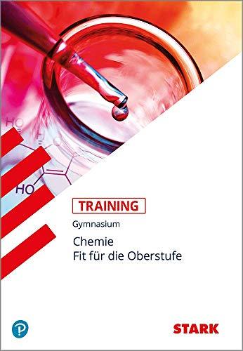 STARK Training Gymnasium - Chemie - Fit für die Oberstufe