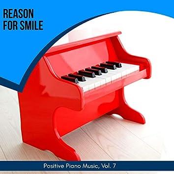 Reason For Smile - Positive Piano Music, Vol. 7