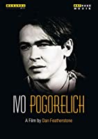 Ivo Pogorelich a Film By Don Featherstone 1983 [DVD]