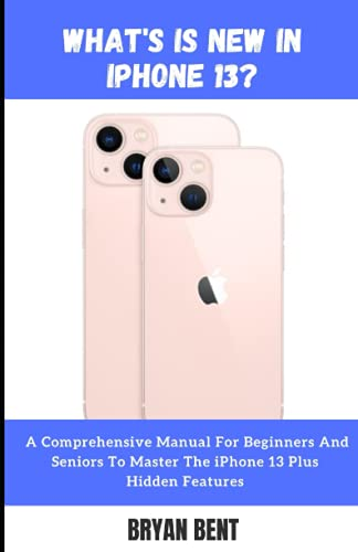What's New in iPhone 13?: What You Need to Know - Do I upgrade from iPhone 11 and iPhone 12 or Not?
