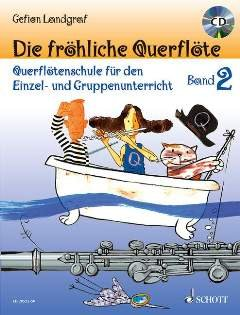 Die froehliche Querfloete 2 - arrangiert für Querflöte - mit CD [Noten/Sheetmusic] Komponist : LANDGRAF GEFION