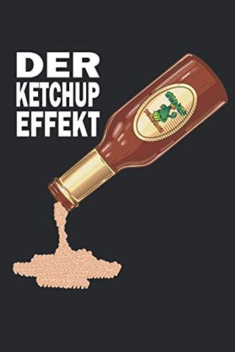 Der Ketchup Effekt Notizbuch