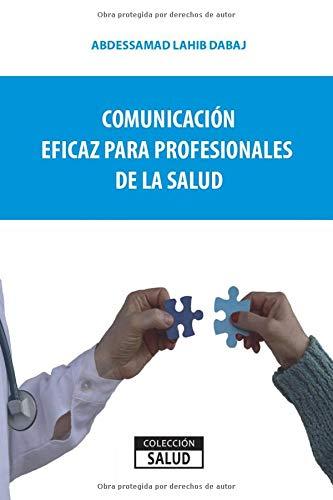 Comunicación eficaz para profesionales de la salud: 3