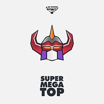 Super Mega Top