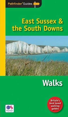 PF (67) EAST SUSSEX & THE SOUTH DOWNS (Pathfinder Guide)