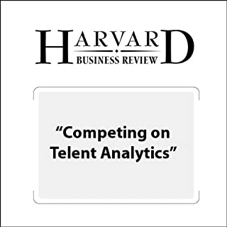 Competing on Talent Analysis (Harvard Business Review)                   By:                                                                                                                                 Thomas H. Davenport,                                                                                        Jeanne Harris,                                                                                        Jeremy Shapiro                               Narrated by:                                                                                                                                 Todd Mundt                      Length: 17 mins     7 ratings     Overall 3.9