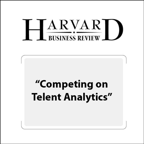 Competing on Talent Analysis (Harvard Business Review) audiobook cover art