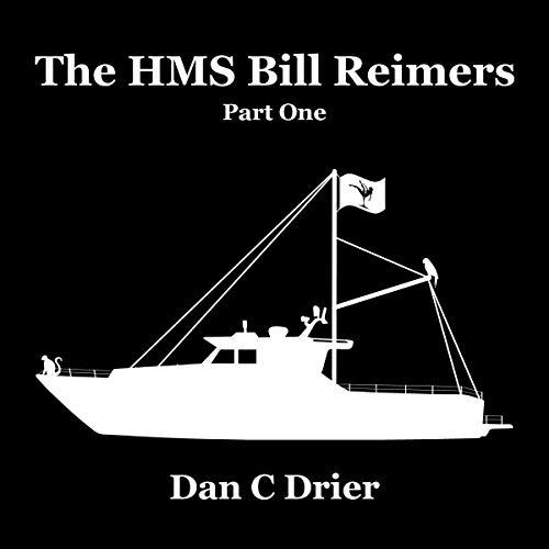 The HMS Bill Reimers: Part One Titelbild
