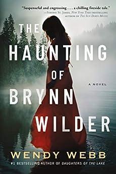 The Haunting of Brynn Wilder: A Novel pdf epub