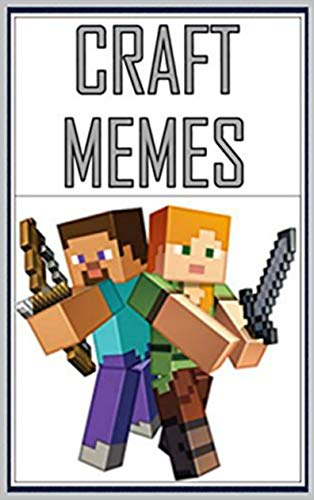 Amazon Com Memes Oh Boy It S Minecraft Memes Funny Book Of