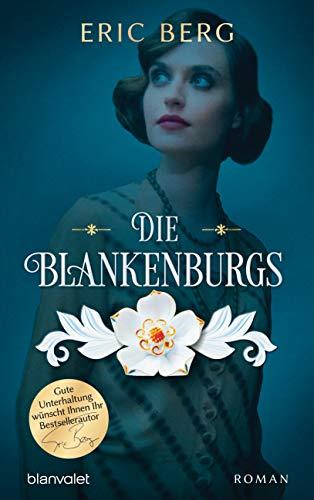 Buchseite und Rezensionen zu 'Die Blankenburgs: Roman' von Eric Berg