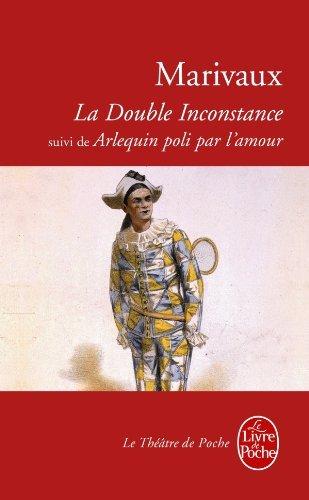 La Double inconstance de Marivaux (1987) Poche