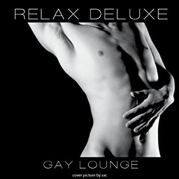 Relax Deluxe (Gay Lounge)