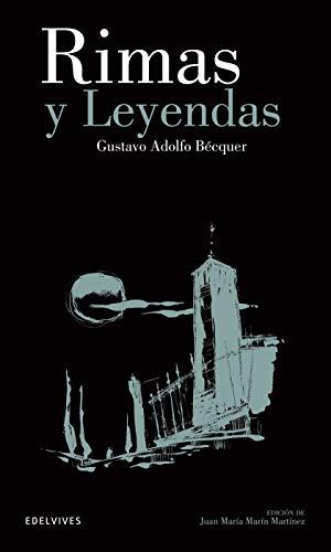 Rimas y leyendas: 7 (Clásicos Hispánicos)