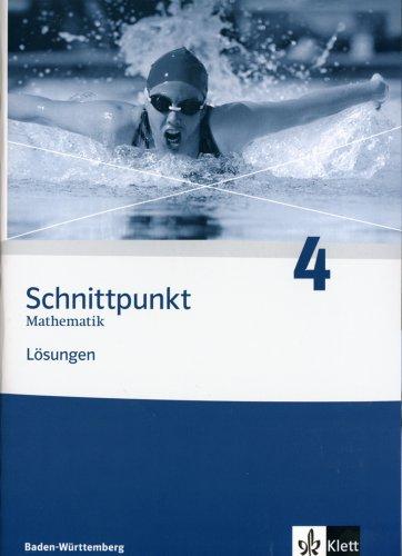 Schnittpunkt Mathematik 4. Ausgabe Baden-Württemberg: Lösungen Klasse 8 (Schnittpunkt Mathematik. Ausgabe für Baden-Württemberg ab 2004)