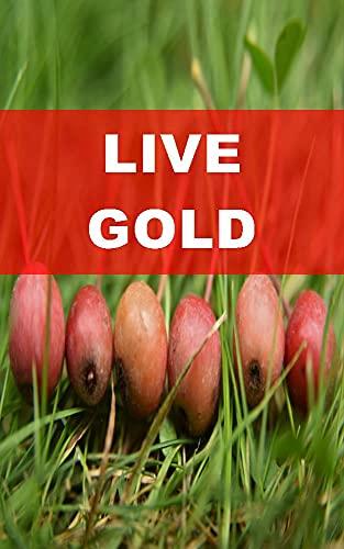 LIVE GOLD (Spanish Edition)