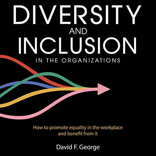 Diversity and Inclusion in the Organizations cover art