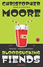 Bloodsucking Fiends: A Love Story by Moore, Christopher (March 18, 2008) Paperback