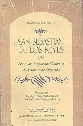 San Sebastian de los Reyes 1751 según las respuestas generales