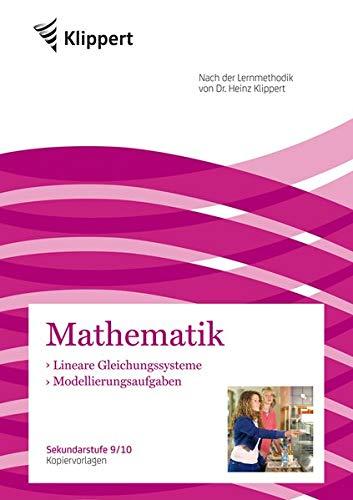 Lineare Gleichungssysteme | Modellierungsaufgaben: Sekundarstufe 9-10. Kopiervorlagen (9. und 10. Klasse) (Klippert Sekundarstufe)