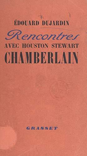 Rencontres avec Houston Stewart Chamberlain: Souvenirs et correspondance (French Edition)