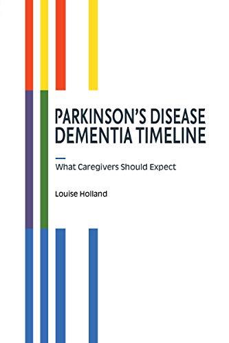 Parkinson's Disease Dementia Timeline (English Edition)