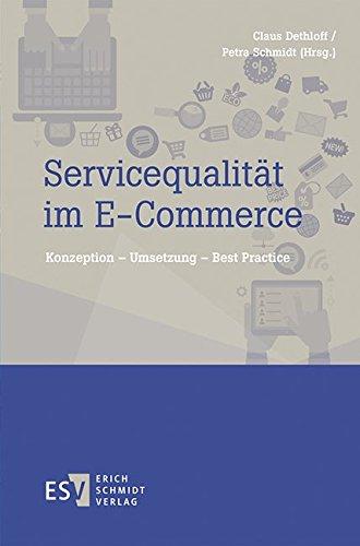 Servicequalität im E-Commerce: Konzeption – Umsetzung – Best Practice