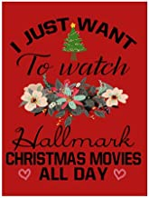 Tobe Yours I Just Wanna to Watch Hallmark Christmas Movies All Day Velvet Plush Fleece Feeling Super Soft Cozy Bedroom/Couch/Sofa Throw Blanket 58x80 inch(Large) (One Side)