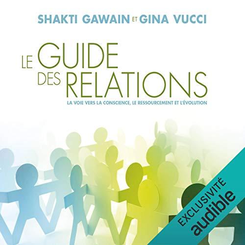 『Le guide des relations. La voie vers la conscience, le ressourcement et l'évolution』のカバーアート
