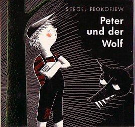 Peter und der Wolf von Sergej Prokofjew mit Zeichnungen von Frans Haacken.