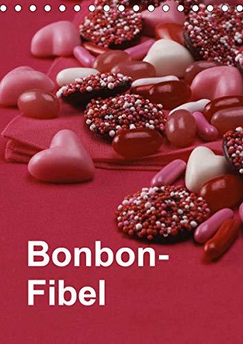 Bonbon-Fibel (Tischkalender 2021 DIN A5 hoch)