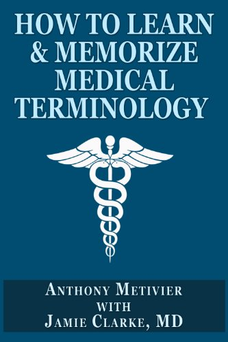 How to Learn & Memorize Medical Terminology ... Using a Memory Palace Specifically Designed for Achi - http://medicalbooks.filipinodoctors.org