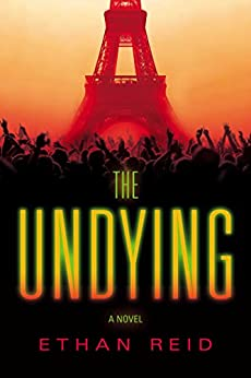 The Undying (The Undying Series Book 1) by [Ethan Reid]