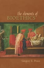 The Elements of Bioethics