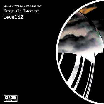 MEGOULI AWASSE - LEVEL 10