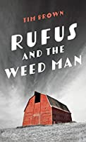 Rufus and the Weed Man