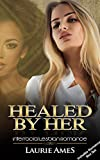 Healed By Her: Interracial Lesbian Romance - Box Set Included (English Edition)