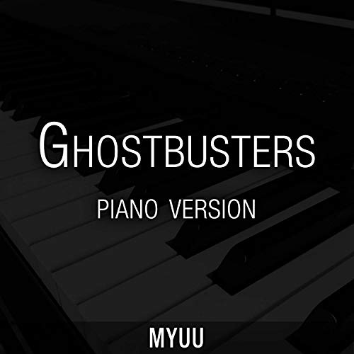 Ghostbusters Theme (Piano Version)