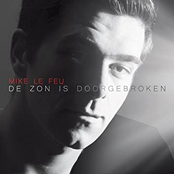 De Zon Is Doorgebroken